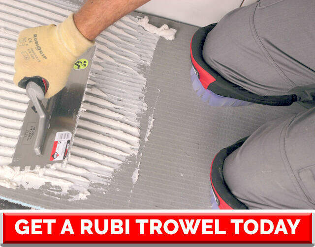 Choosing the right tile trowel size - get rubi trowel